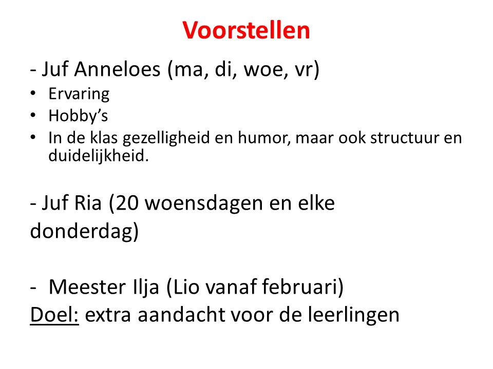 Voorstellen - Juf Anneloes (ma, di, woe, vr)