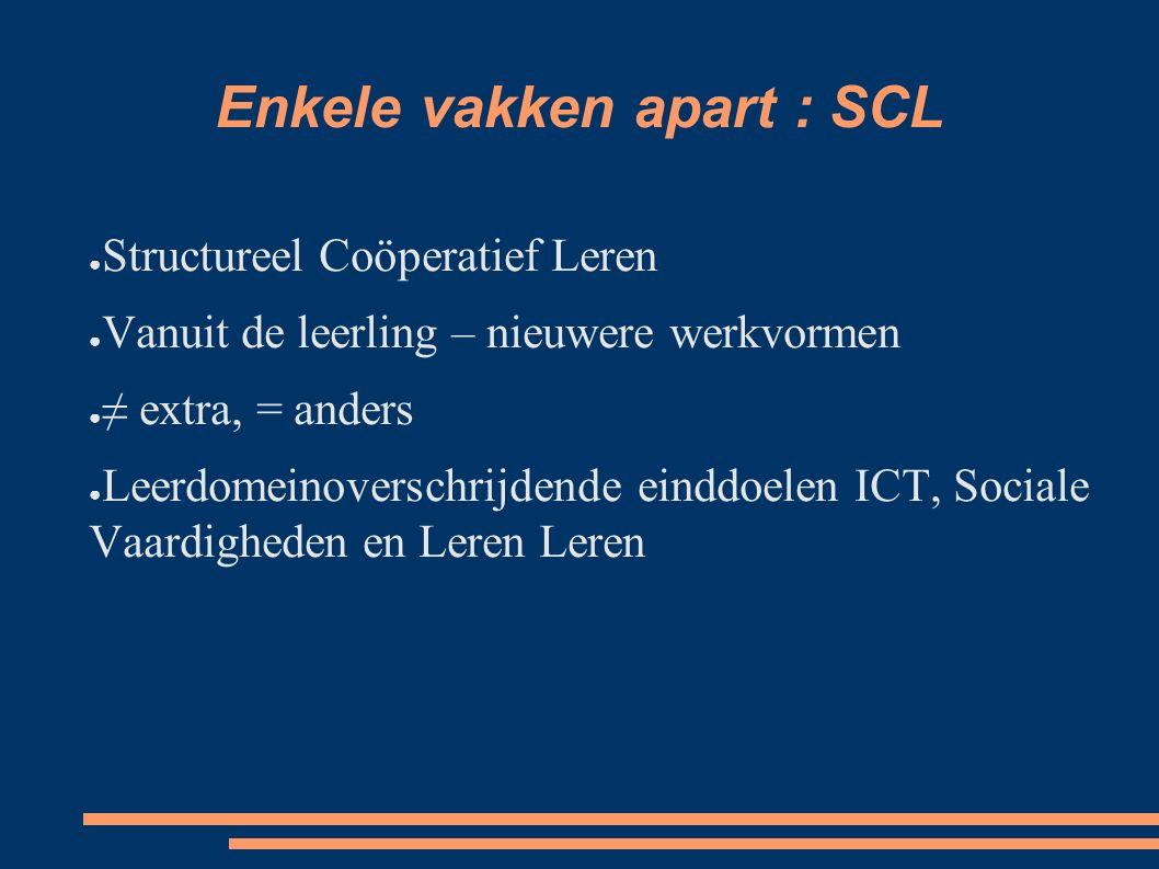 Enkele vakken apart : SCL