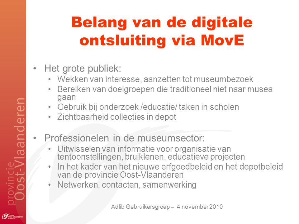 Belang van de digitale ontsluiting via MovE
