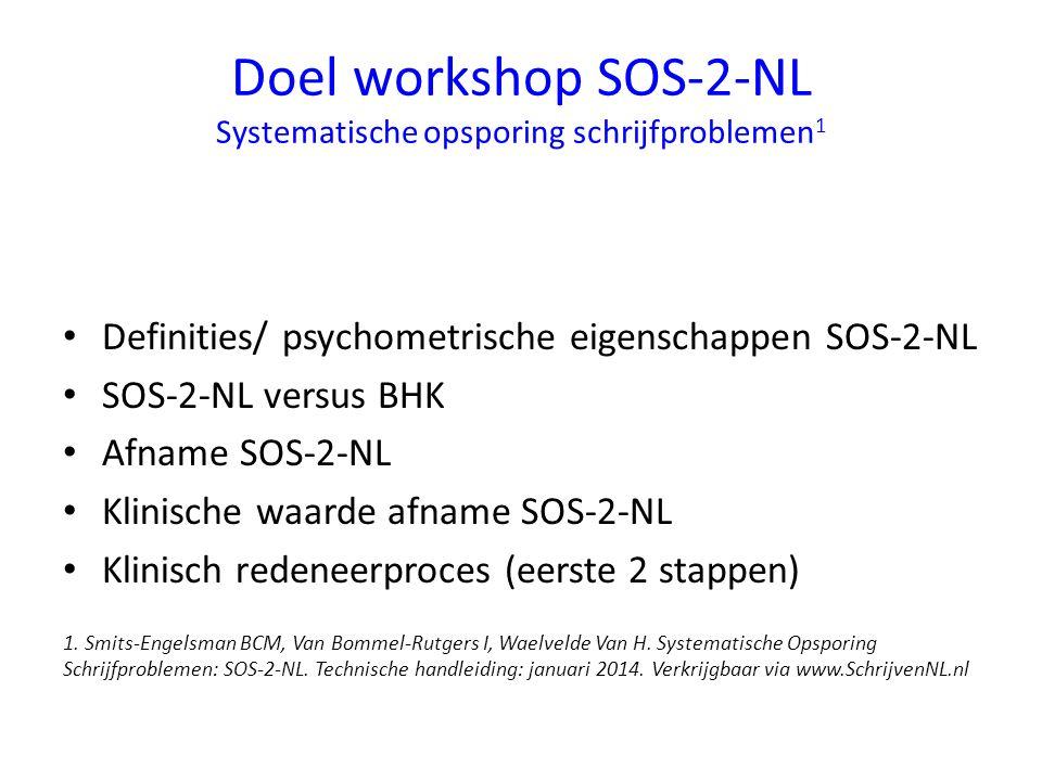 Doel workshop SOS-2-NL Systematische opsporing schrijfproblemen1