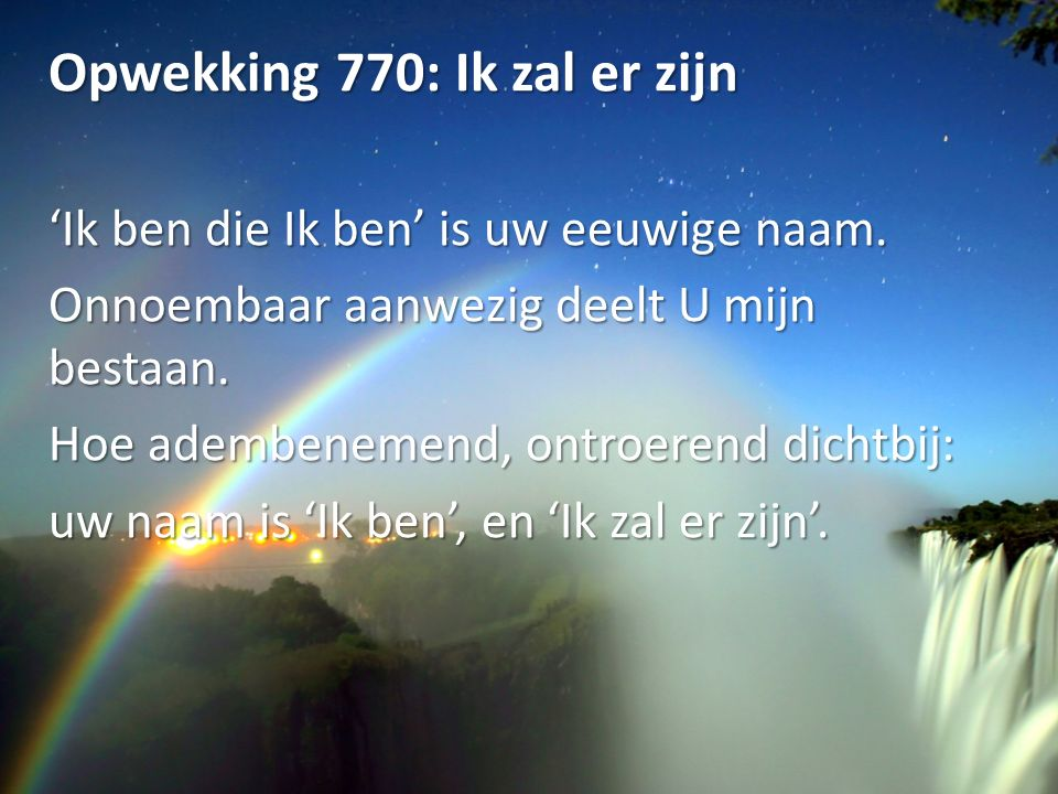 Opwekking 770: Ik zal er zijn