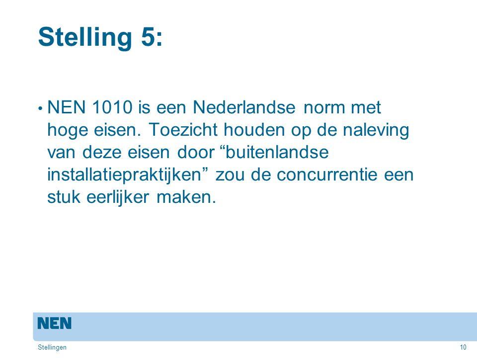 Stelling 5: