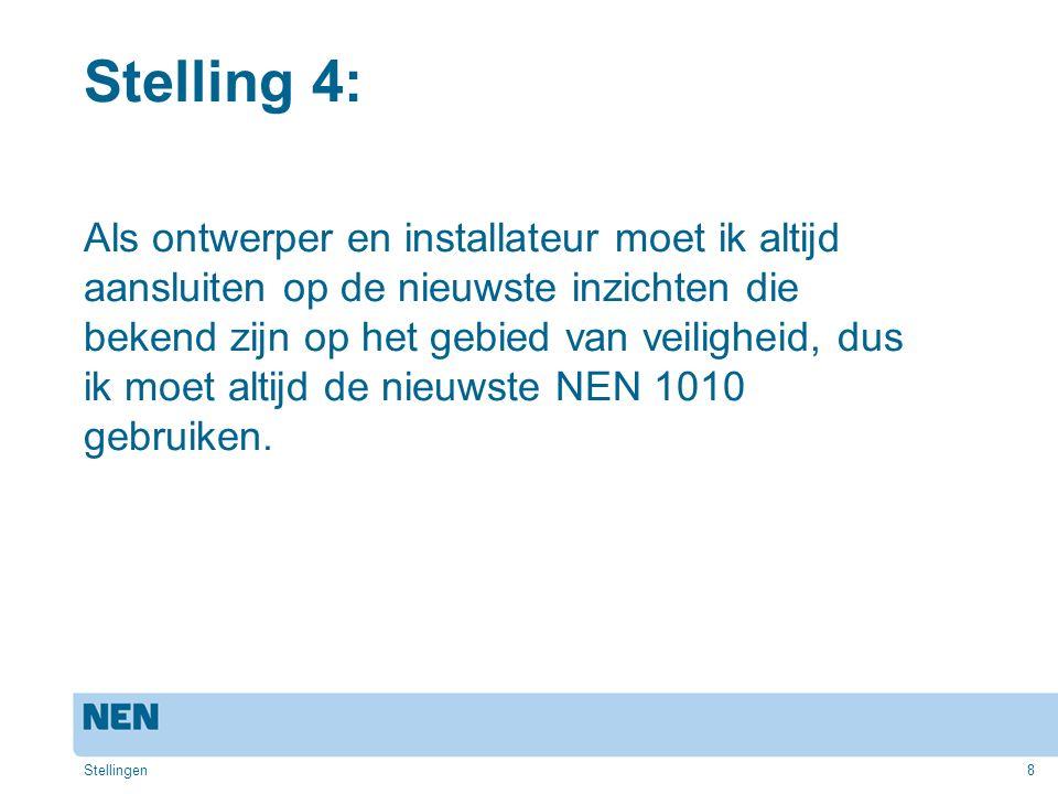 Stelling 4: