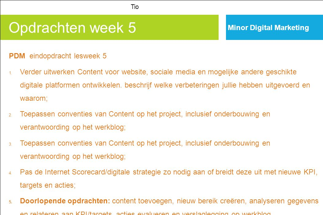 Opdrachten week 5 Minor Digital Marketing PDM eindopdracht lesweek 5