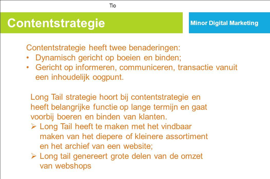 Contentstrategie Contentstrategie heeft twee benaderingen: