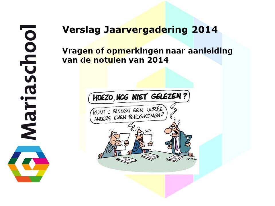 Verslag Jaarvergadering 2014