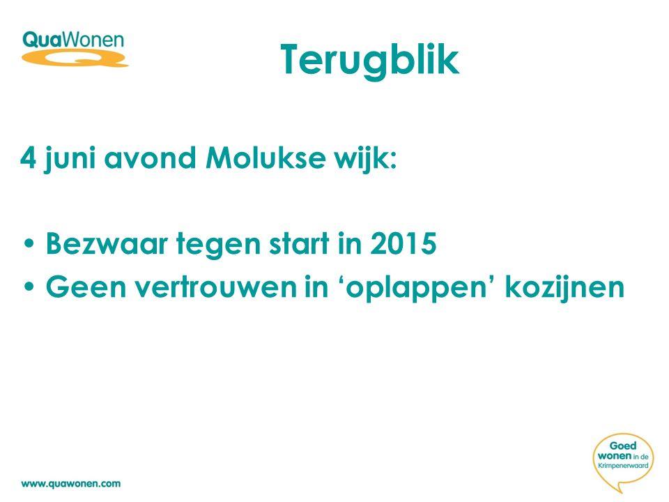 Terugblik 4 juni avond Molukse wijk: Bezwaar tegen start in 2015