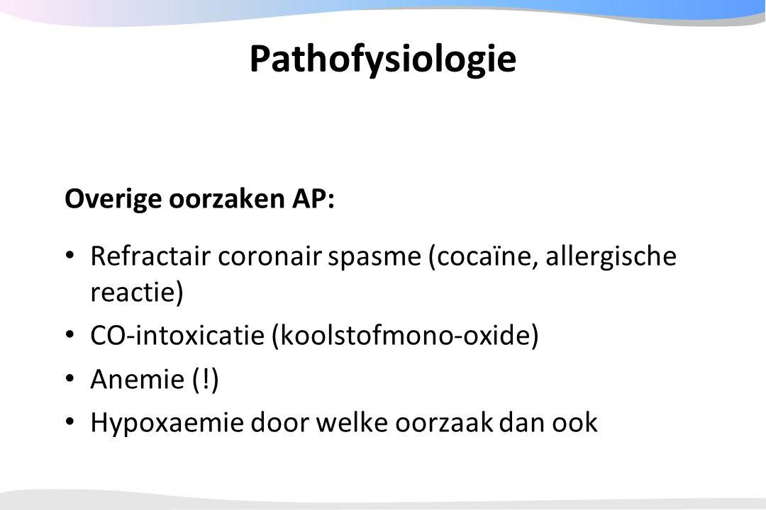 Pathofysiologie Overige oorzaken AP: