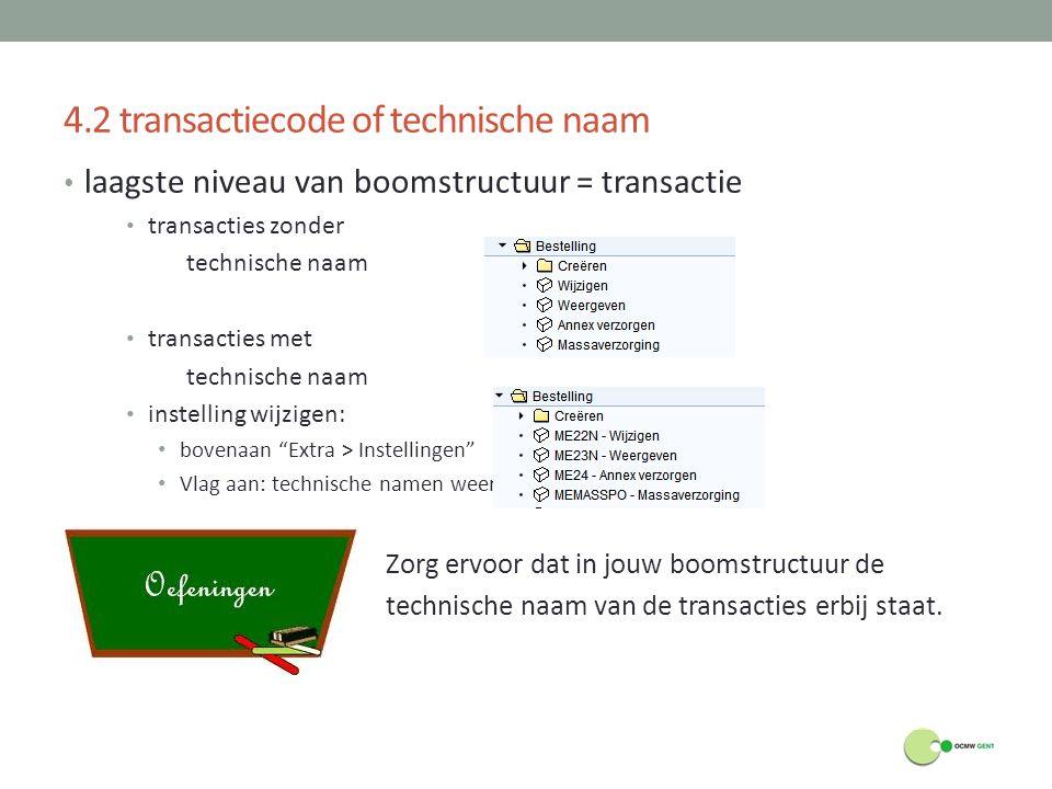 4.2 transactiecode of technische naam