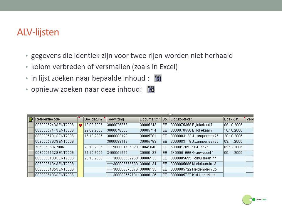 ALV-lijsten gegevens die identiek zijn voor twee rijen worden niet herhaald. kolom verbreden of versmallen (zoals in Excel)