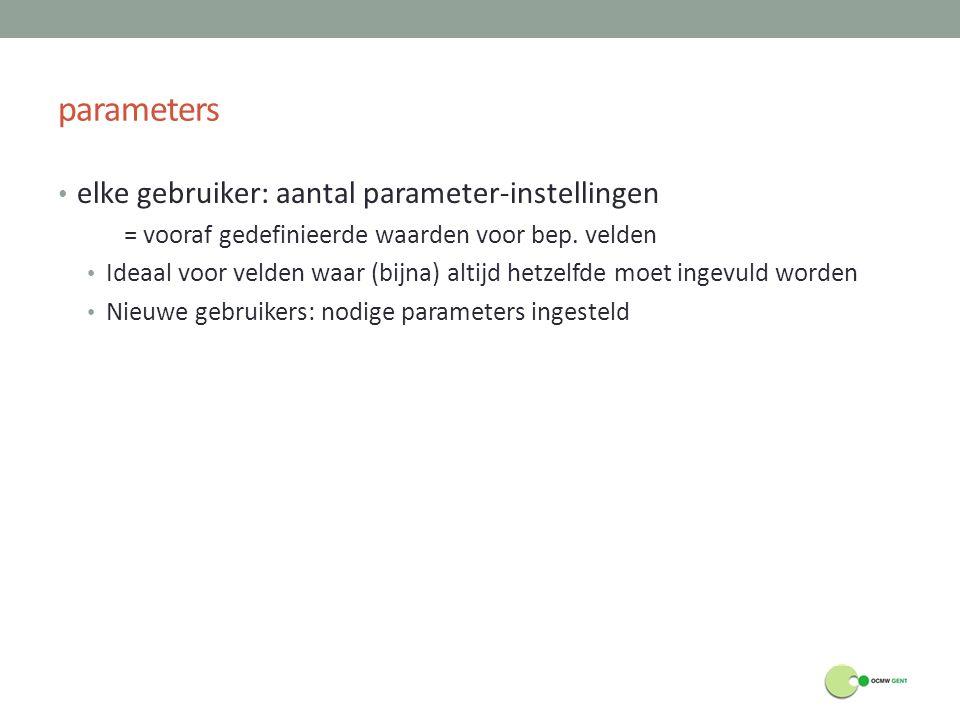 parameters elke gebruiker: aantal parameter-instellingen