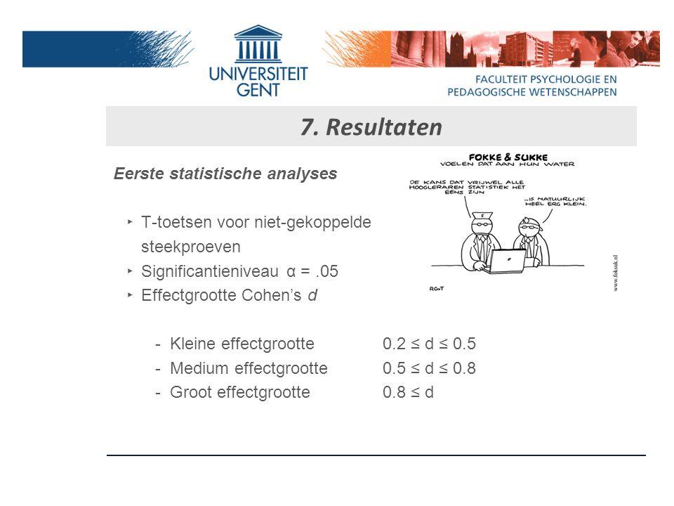 7. Resultaten Eerste statistische analyses
