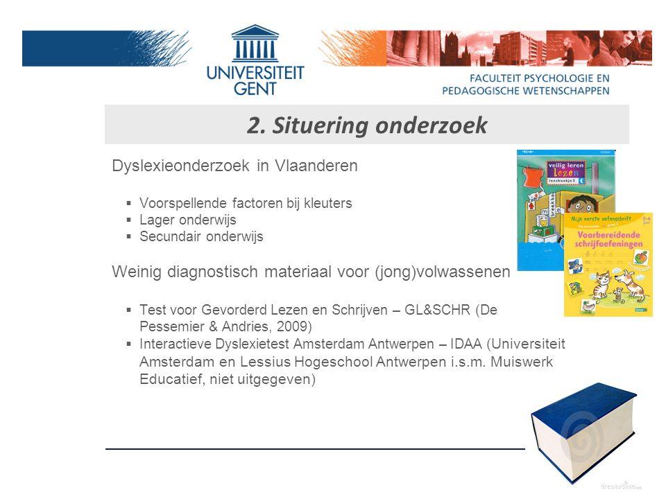2. Situering onderzoek Dyslexieonderzoek in Vlaanderen