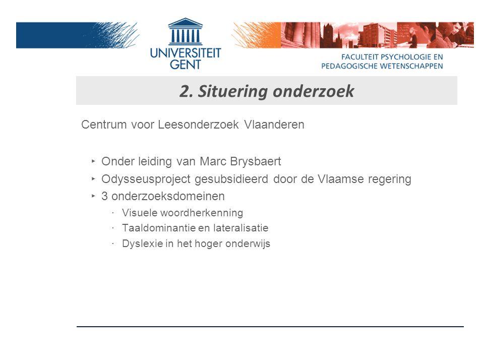 2. Situering onderzoek Centrum voor Leesonderzoek Vlaanderen