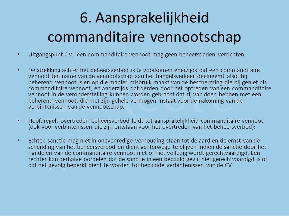 6. Aansprakelijkheid commanditaire vennootschap