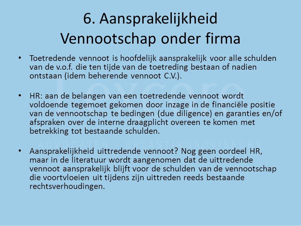6. Aansprakelijkheid Vennootschap onder firma