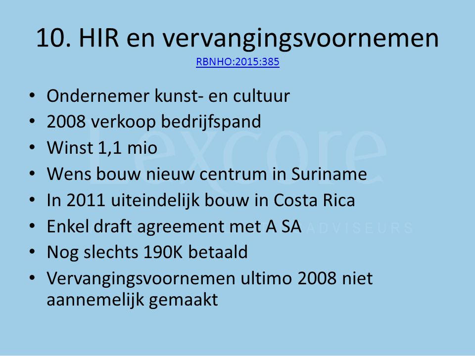 10. HIR en vervangingsvoornemen RBNHO:2015:385