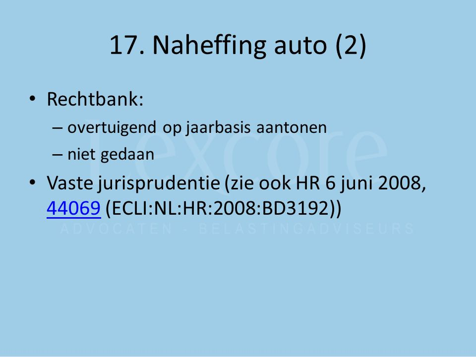 17. Naheffing auto (2) Rechtbank: