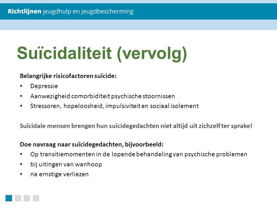 Suïcidaliteit (vervolg)
