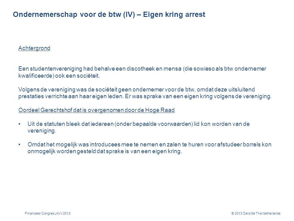 Ondernemerschap voor de btw (V) – Kennemer arrest