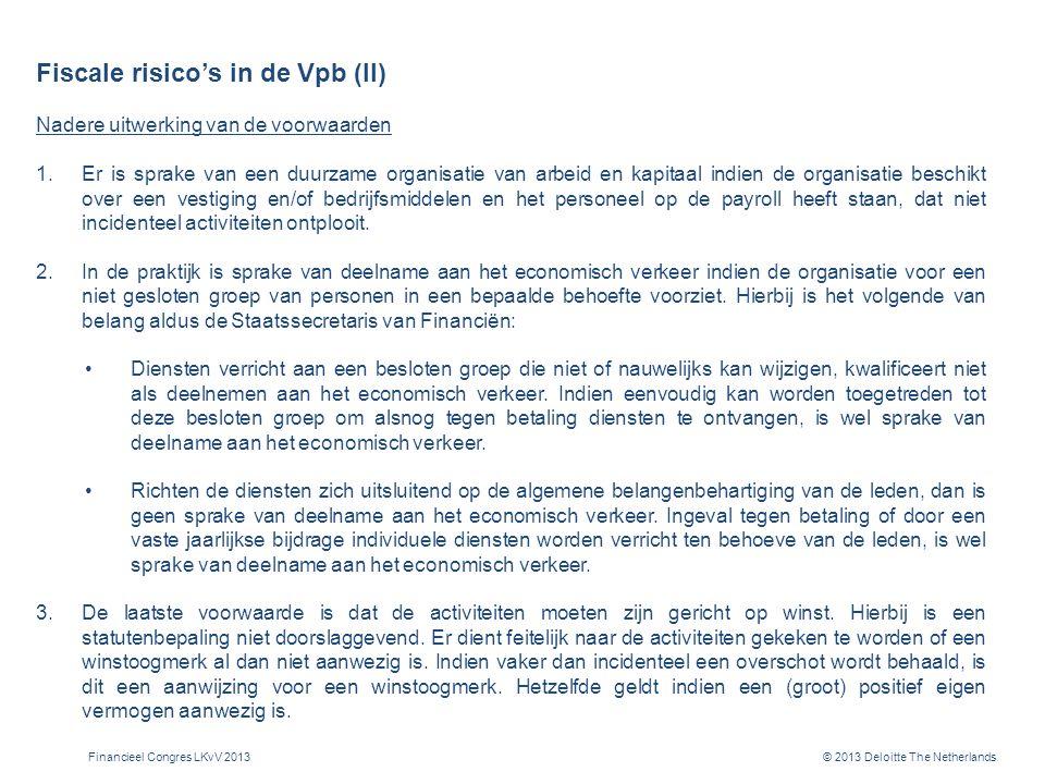 Fiscale risico's in de Vpb (III)