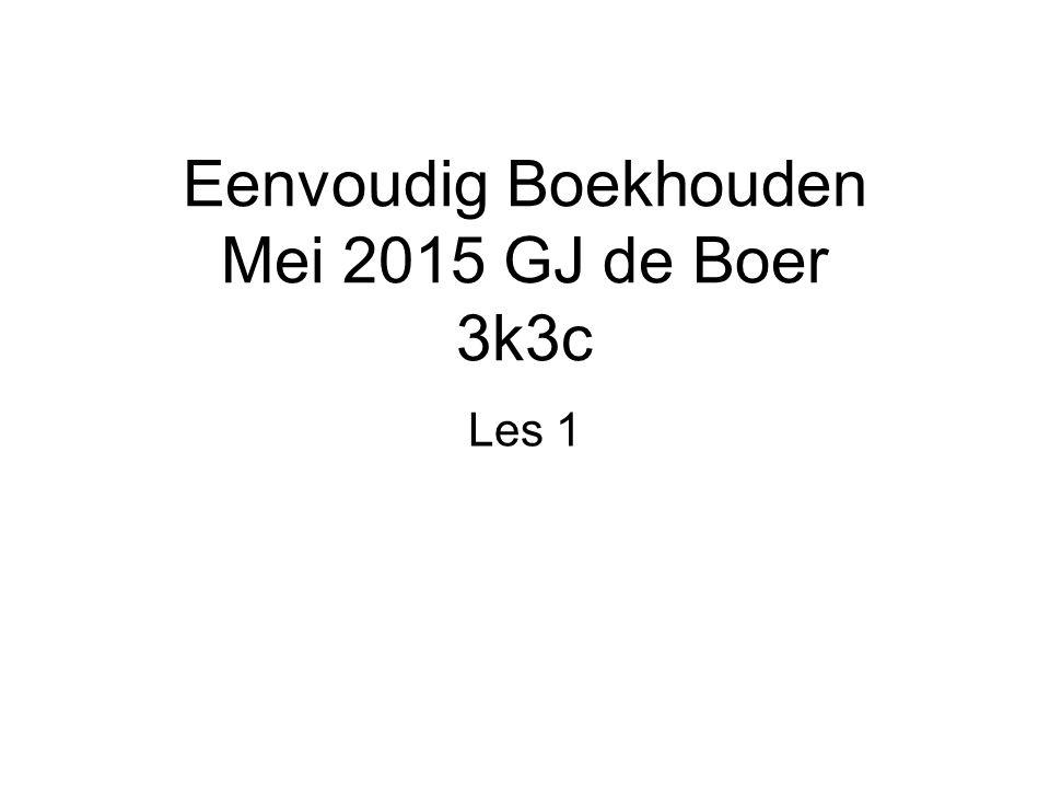 Eenvoudig Boekhouden Mei 2015 GJ de Boer 3k3c