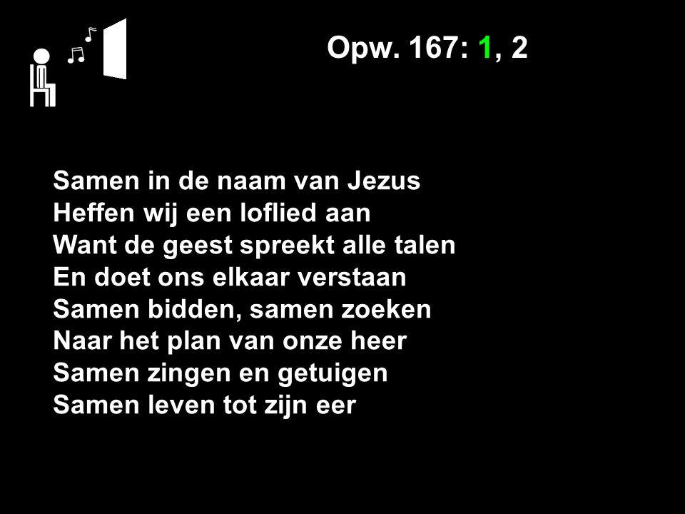 Opw. 167: 1, 2