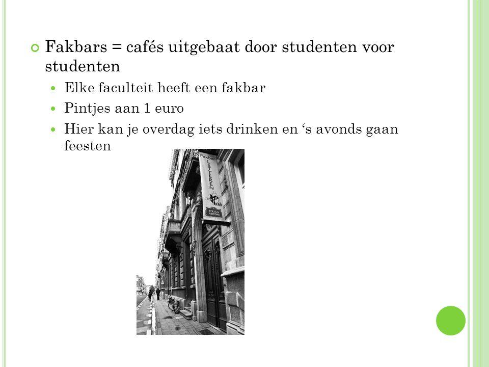 Fakbars = cafés uitgebaat door studenten voor studenten