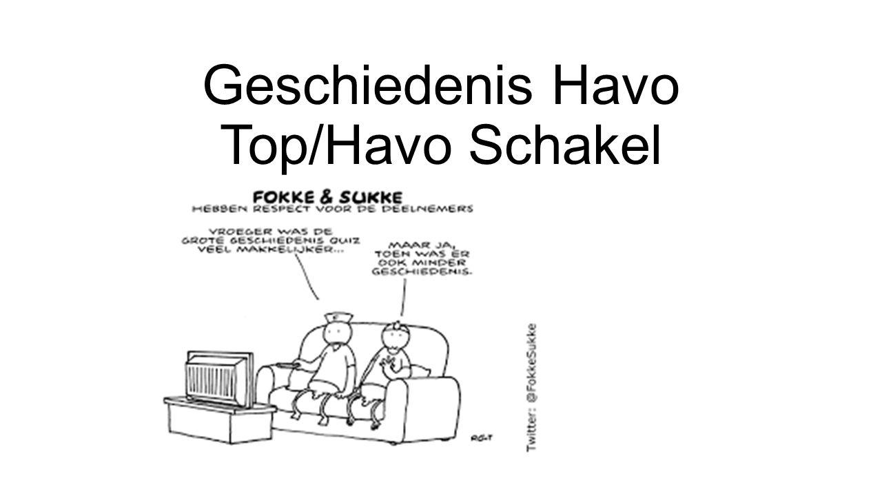 Geschiedenis Havo Top/Havo Schakel