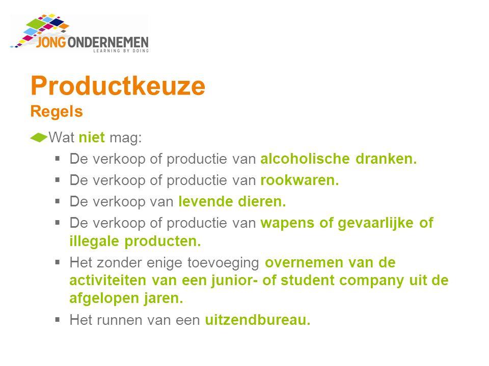 Productkeuze Regels Wat niet mag: