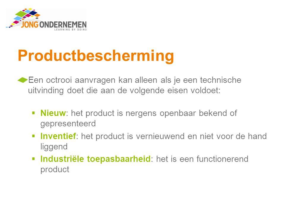 Productbescherming Een octrooi aanvragen kan alleen als je een technische uitvinding doet die aan de volgende eisen voldoet: