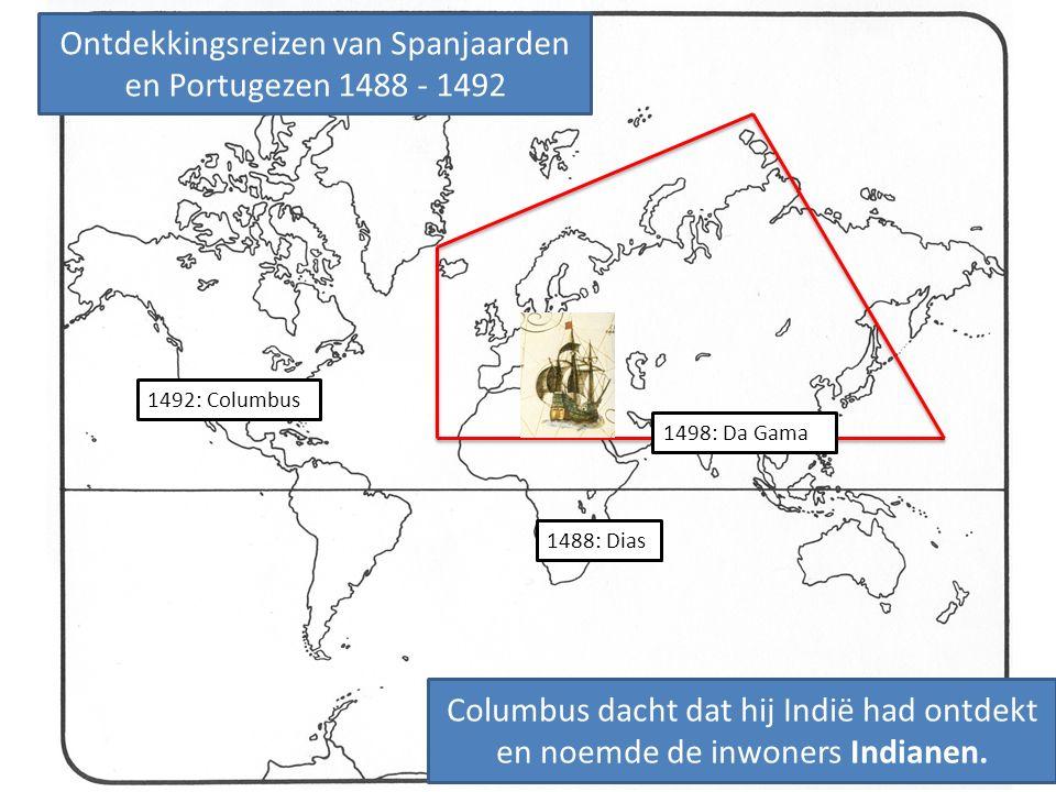 Ontdekkingsreizen van Spanjaarden en Portugezen 1488 - 1492