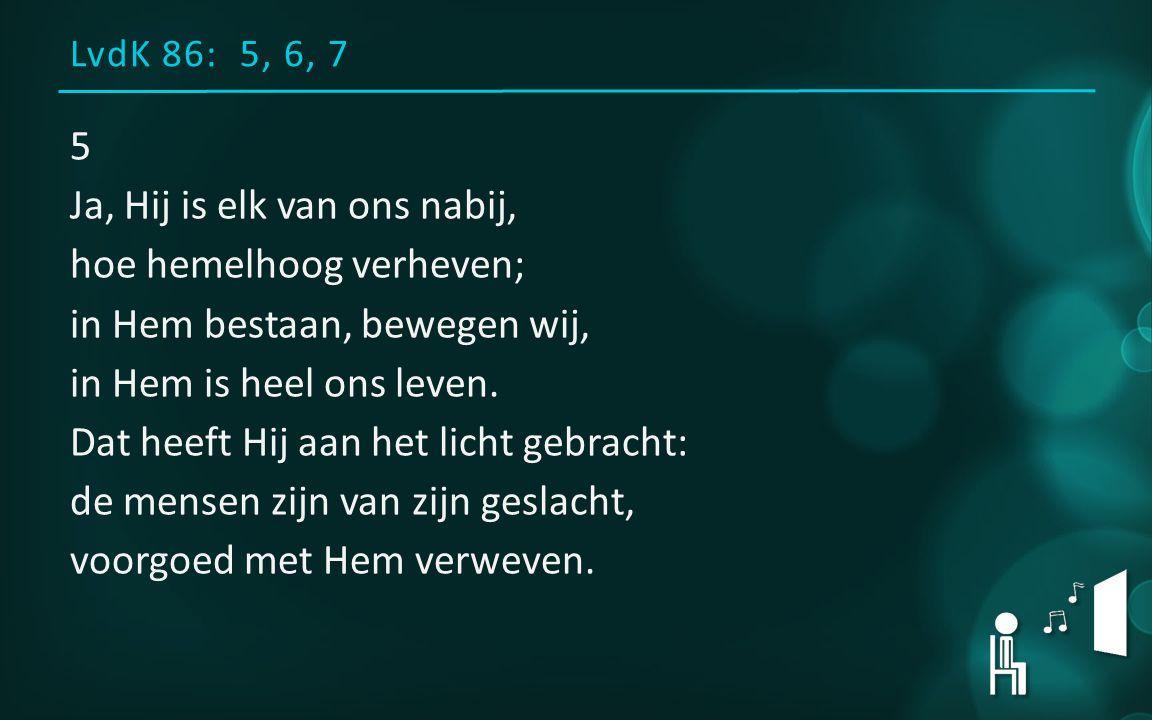 LvdK 86: 5, 6, 7