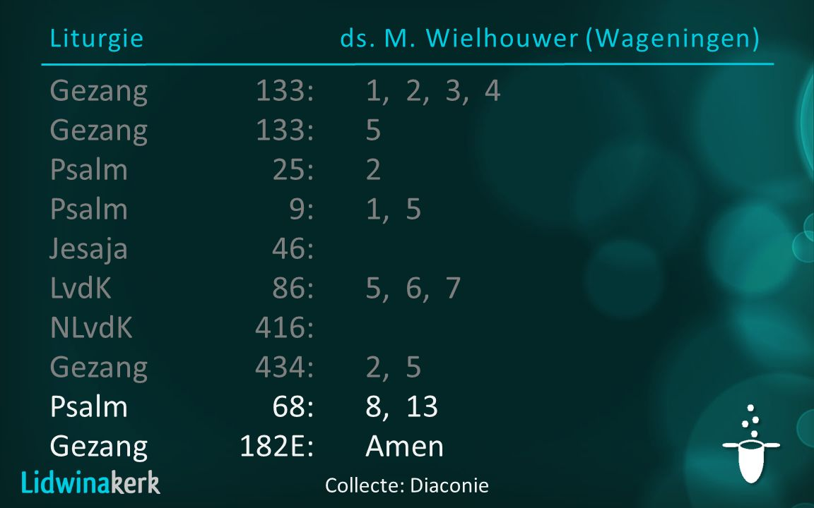 Liturgie ds. M. Wielhouwer (Wageningen)