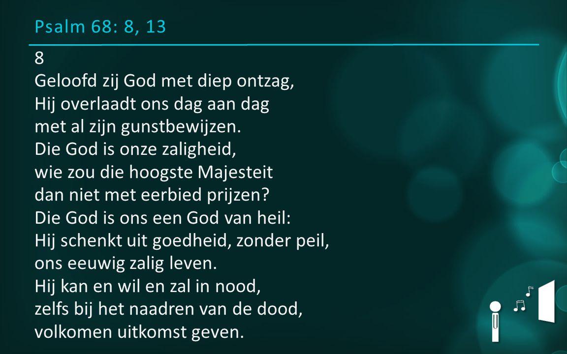 Psalm 68: 8, 13