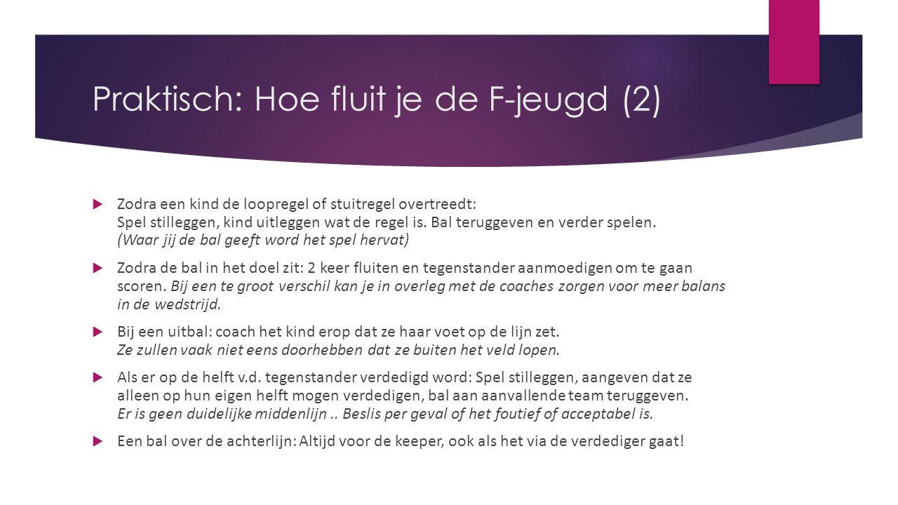 Praktisch: Hoe fluit je de F-jeugd (2)