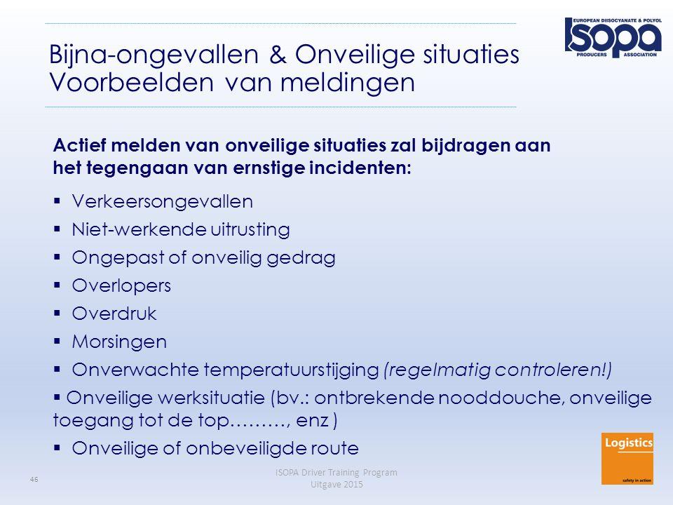 Bijna-ongevallen & Onveilige situaties Voorbeelden van meldingen