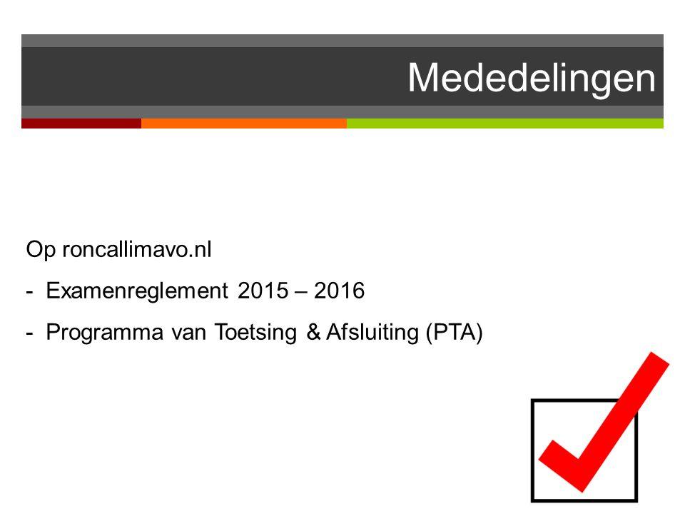 Mededelingen Op roncallimavo.nl - Examenreglement 2015 – 2016