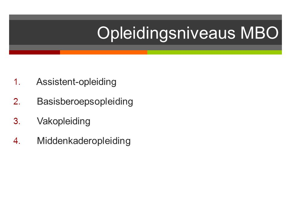 Opleidingsniveaus MBO