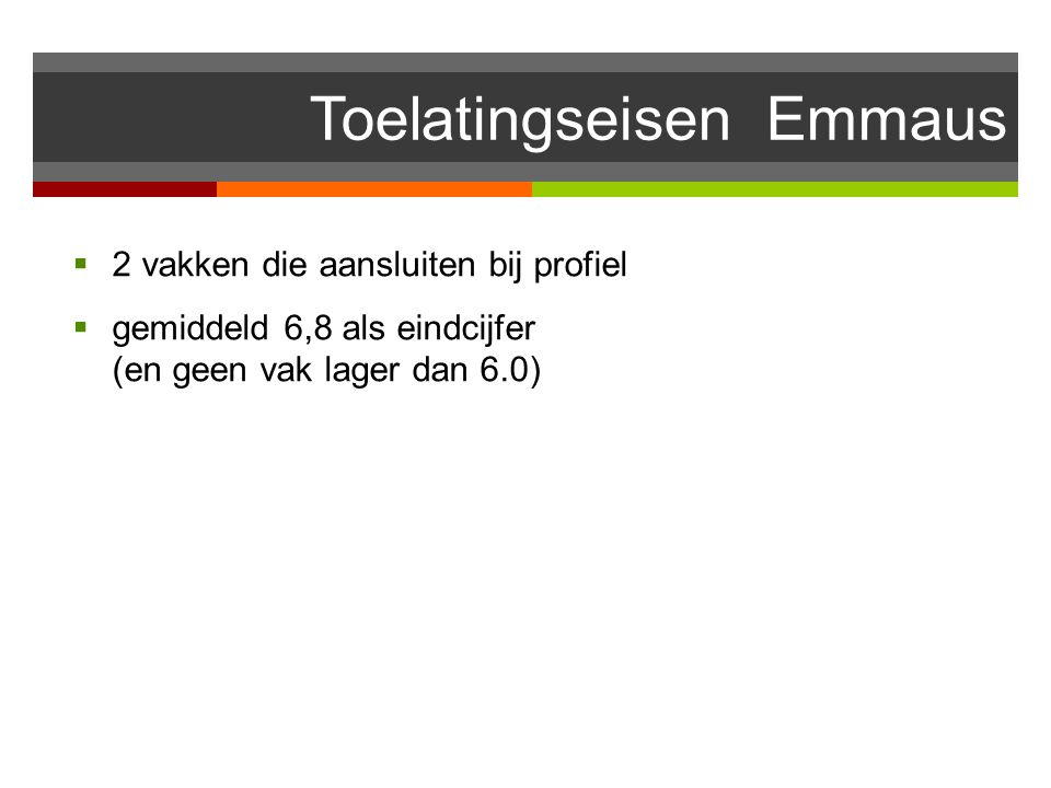 Toelatingseisen Emmaus