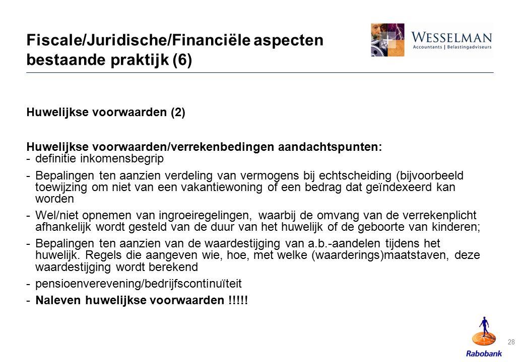 Fiscale/Juridische/Financiële aspecten bestaande praktijk (6)