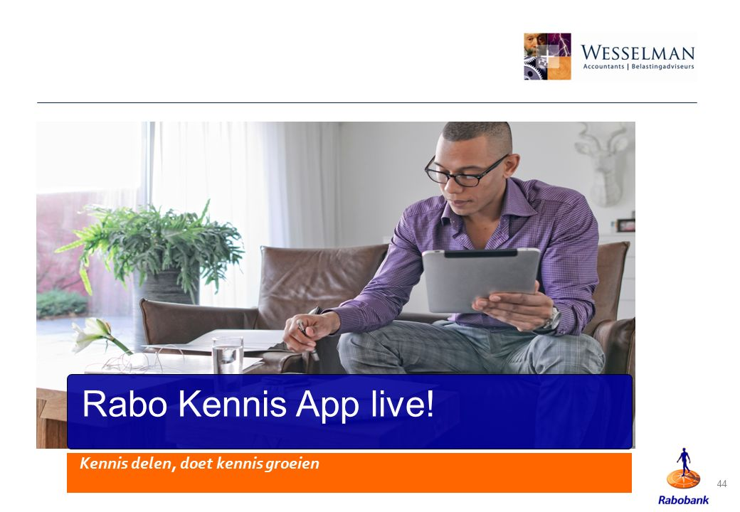 Rabo Kennis App live! Kennis delen, doet kennis groeien