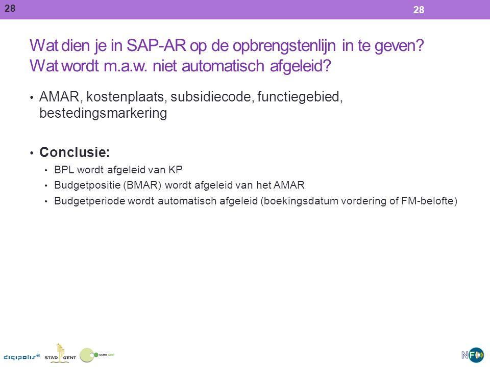 Wat dien je in SAP-AR op de opbrengstenlijn in te geven Wat wordt m.a.w. niet automatisch afgeleid