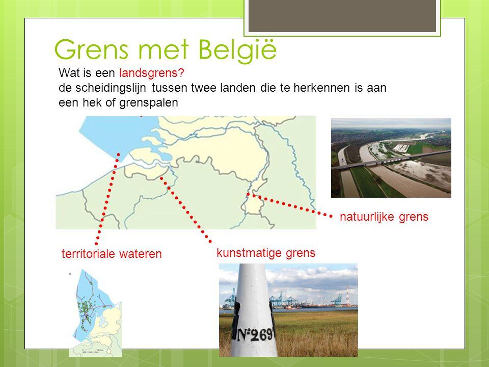 Grens met België Wat is een landsgrens