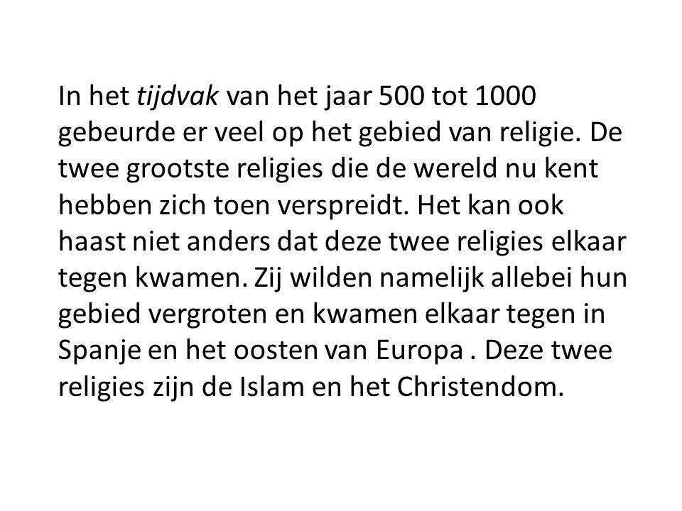 In het tijdvak van het jaar 500 tot 1000 gebeurde er veel op het gebied van religie.