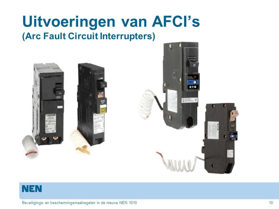 Uitvoeringen van AFCI's (Arc Fault Circuit Interrupters)