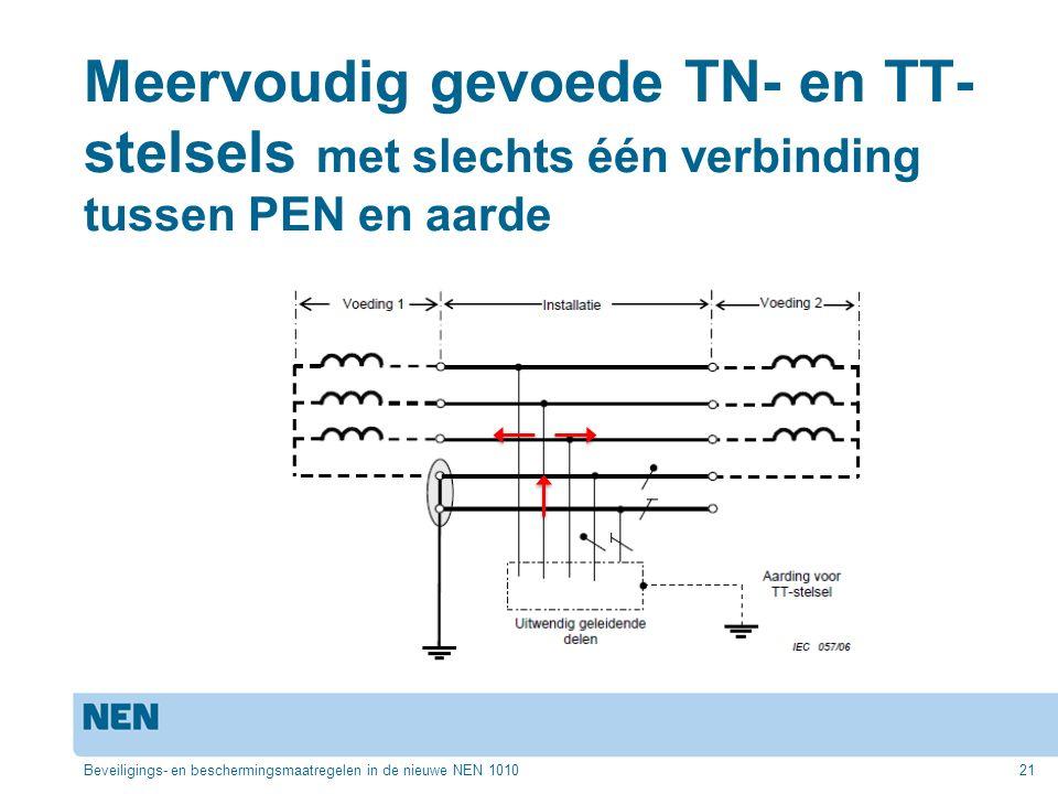 Meervoudig gevoede TN- en TT-stelsels met slechts één verbinding tussen PEN en aarde