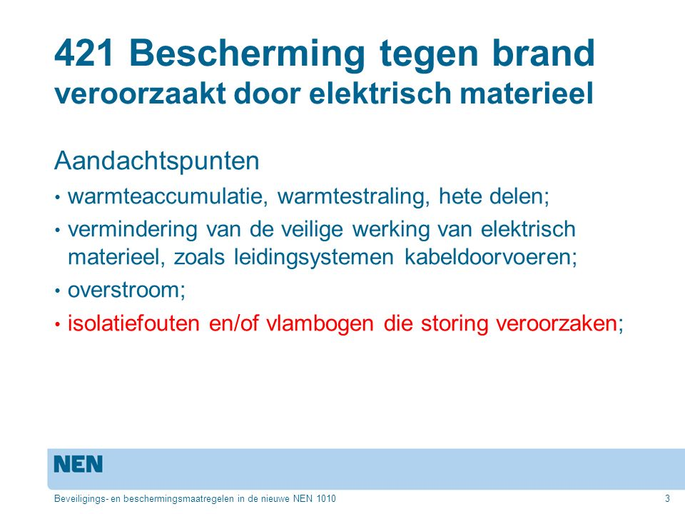 421 Bescherming tegen brand veroorzaakt door elektrisch materieel