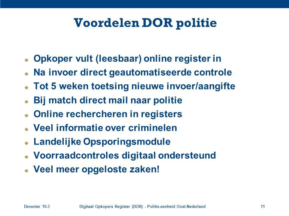 Voordelen DOR politie Opkoper vult (leesbaar) online register in