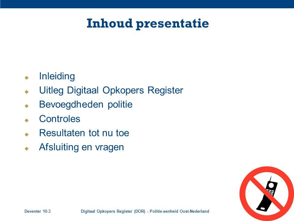 Inhoud presentatie Inleiding Uitleg Digitaal Opkopers Register
